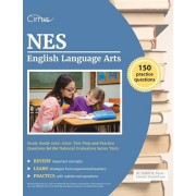 NES English Language Arts Study Guide 2019-2020: Test Prep and Practice Questions for the National Evaluation Series Tests, Paperback/Cirrus Teacher Certification Exam Team