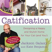 Catification: Designing a Happy and Stylish Home for Your Cat (and You!), Paperback