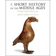 Short History of the Middle Ages, Volume I. From c.300 to c.1150, Fifth Edition, Paperback/Barbara H. Rosenwein