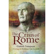 Crisis of Rome - The Jugurthine and Northern Wars and the Rise of Marius (Sampson Gareth)(Cartonat) (9781844159727)