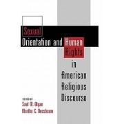 Sexual Orientation and Human Rights in American Religious Discourse par Sous la direction de Saul M Olyan & Édité par Martha C Nussbaum