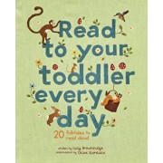 Read to Your Toddler Every Day: 20 Folktales to Read Aloud, Hardcover/Lucy Brownridge