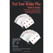 Test Your Bridge Play: 100 Declarer-Play Problems Designed to Improve Your Card Playing Techniques, Paperback