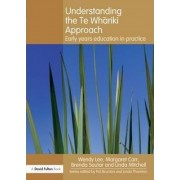 Understanding the Te Whariki Approach by Wendy Lee