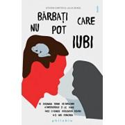 Barbati care nu pot iubi/Steven Carter, Julia Sokol