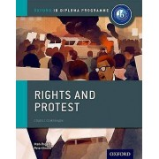 Rights and Protest IB History Course Book Oxford IB Diploma Program...