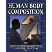 Human Body Composition par Heymsfield & Steven B.Lohman & TimothyWang & ZimianGoing & Scott B.