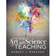 The New Art and Science of Teaching: More Than Fifty New Instructional Strategies for Academic Success, Paperback