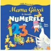 Mama Gasca te invata numerele - Tony Wolf