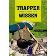 Pietsch Buch: Trapperwissen-Leben in der Wildnis