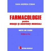 Farmacologie pentru moaşe şi asistenţi medicali. Note de curs. Ediția a 2-a