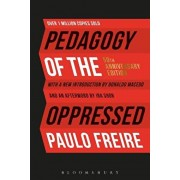 Pedagogy of the Oppressed: 50th Anniversary Edition, Hardcover/Paulo Freire