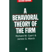Behavioral Theory of the Firm (Cyert Richard M.)(Paperback) (9780631174516)
