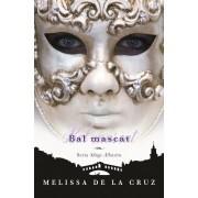 Bal mascat, Sange Albastru, Vol. 2