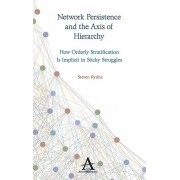 Network Persistence and the Axis of Hierarchy par Rytina & Steven