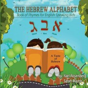 The Hebrew Alphabet: Book of Rhymes for English Speaking Kids, Paperback