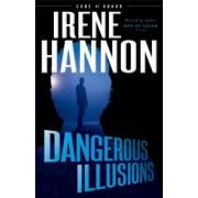 Dangerous Illusions, Paperback