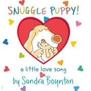 Snuggle Puppy: A Little Love Song, Hardcover/Sandra Boynton