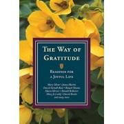 The Way of Gratitude: Readings for a Joyful Life, Paperback/Michael Leach