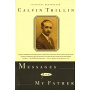 Messages from My Father: A Memoir, Paperback