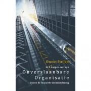 In 4 stappen naar een onverslaanbare organisatie binnen de financiële dienstverlening - Ewout Strijker