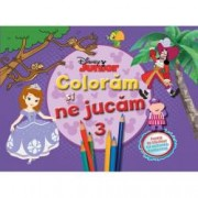 Disney Junior. Coloram si ne jucam Vol. 3 . Planse de colorat cu activitati distractive