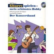 Schott Gitarrespielen - mein schönstes Hobby Der Konzertband Notenbuch