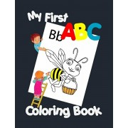 My First ABC Coloring Book: Preschool Coloring Book Fun with Numbers, Letters, Colors, and Animals!, Paperback/Creative Publisher House
