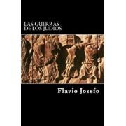 Las Guerras de Los Judios (Spanish Edition) (Special Edition), Paperback/Flavio Josefo