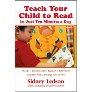 Teach Your Child to Read in Just Ten Minutes a Day, Paperback/Sidney Ledson