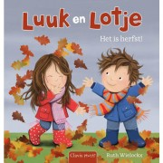 Luuk en Lotje: Het is herfst! - Ruth Wielockx