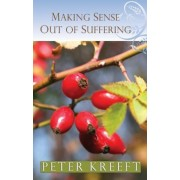 Making Sense Out of Suffering, Paperback