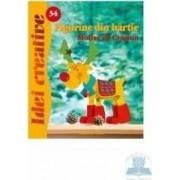 Idei Creative 34 - Figurine Din Hartie. Motive De Craciun - Birgit Utermarck