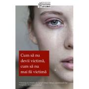 Editura Sophia Cum sa nu devii victima, cum sa nu mai fii victima - dmitry semenik