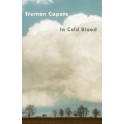 In Cold Blood: A True Account of a Multiple Murder and Its Consequences, Paperback