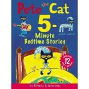 Pete the Cat: 5-Minute Bedtime Stories: Includes 12 Cozy Stories!, Hardcover/James Dean