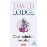 Cit sa-ntindem coarda - David Lodge