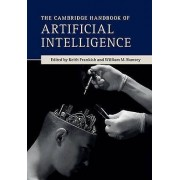 The Cambridge Handbook of Artificial Intelligence by Keith Frankish...