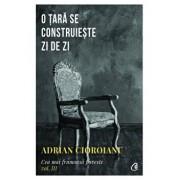 Cea mai frumoasa poveste. Vol. al III-lea/Adrian Cioroianu