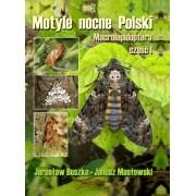 Motyle nocne Polski, Macrolepidoptera, cz. I