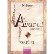Avarul. Tartuffe - Teatru