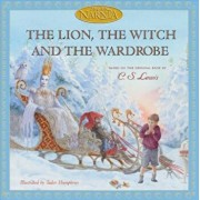 The Lion, the Witch and the Wardrobe, Hardcover/C. S. Lewis