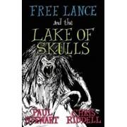 Free Lance and the Lake of Skulls (Book 1), Paperback/Paul Stewart