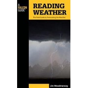 Reading Weather: The Field GT PB, Paperback/Jim Woodmencey
