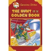 Geronimo Stilton: The Hunt for the Golden Book by Geronimo Stilton