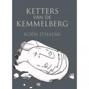 Ketters van de Kemmelberg - Koen D'haene