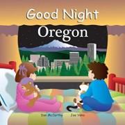 Good Night Oregon, Hardcover/Dan McCarthy