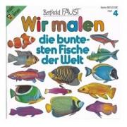 Buch: Wir malen ? Die buntesten Fische (Band 4)