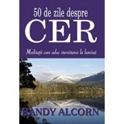 50 de zile despre cer/Randy Alcorn