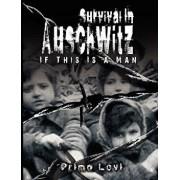 Survival in Auschwitz, Hardcover/Levi Primo Levi